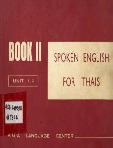 Spoken English for Thais Book II Unit 1-2
